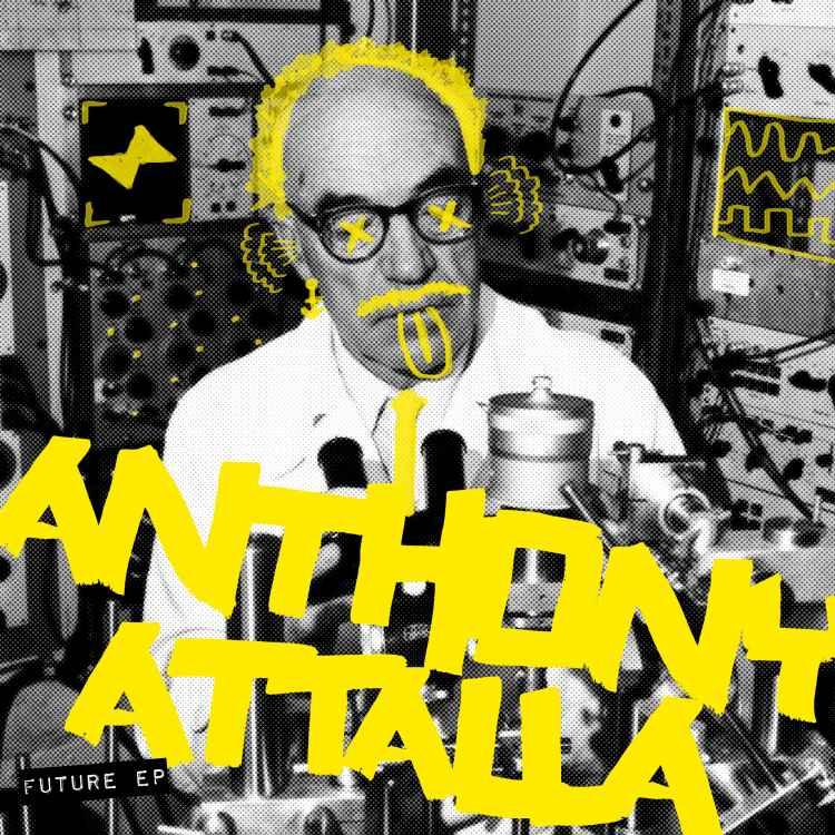 Anthony Attalla Future EP