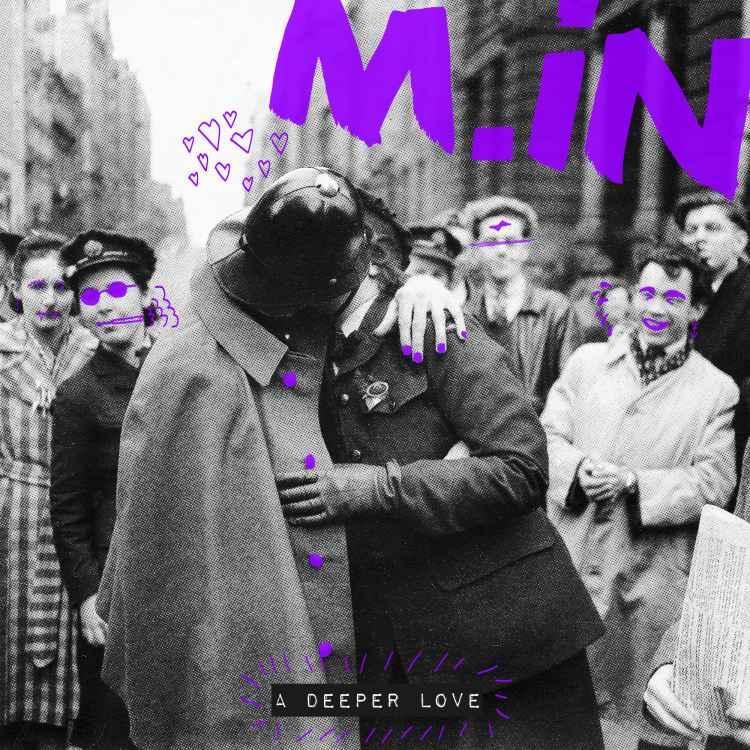MIN A Deeper Love