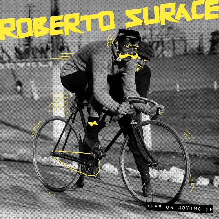 Roberto Surace   Keep On Moving EP