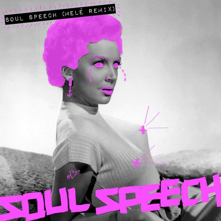 Soul Speech Mele Remix